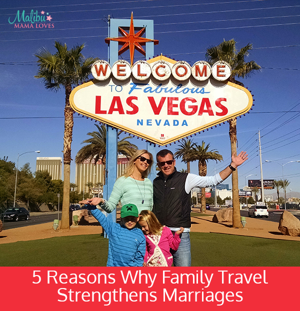 reasons-why-family-travel-strengthens-marriages