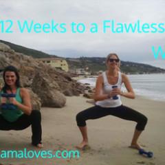 12 Weeks to a Flawless Fanny – Week 11