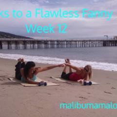 12 Weeks to a Flawless Fanny – Week 12