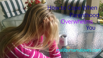 how to cope when parenthood overwhelms you