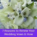 7 Reasons to Renew Your Wedding Vows and How