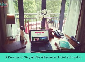 5 Reasons to Stay at The Athenaeum Hotel in London