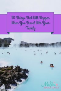 Family Travel: 20 Things that will happen when you travel with your family
