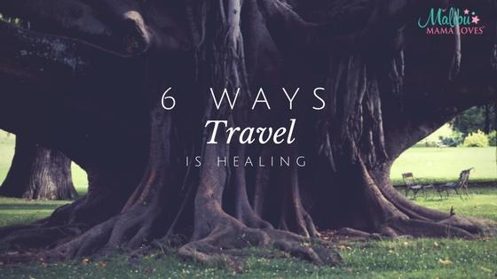 travel is healing