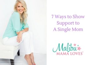 7 Ways to Show Support To A Single Mom