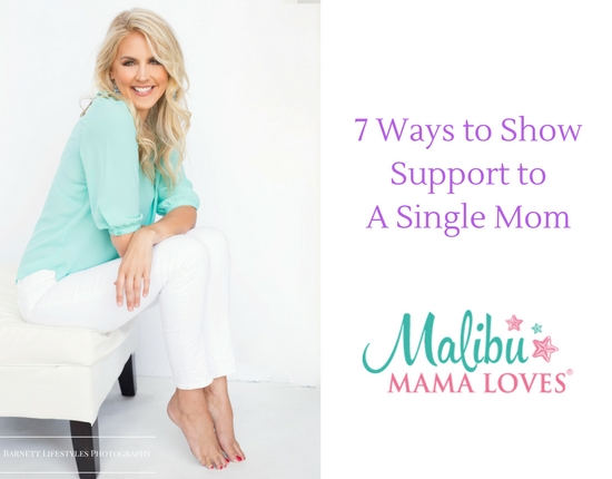 Conscious Parenting: 7 Ways to Show Support to a Single Mom