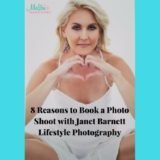 8 Reasons to Book a Photo Shoot with Janet Barnett Lifestyles Photography