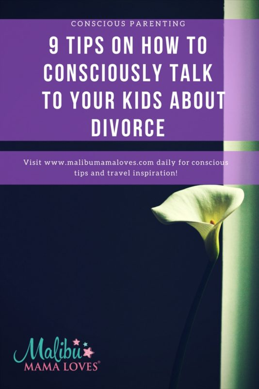 Conscious Parenting: How To Talk To Your Kids About Divorce